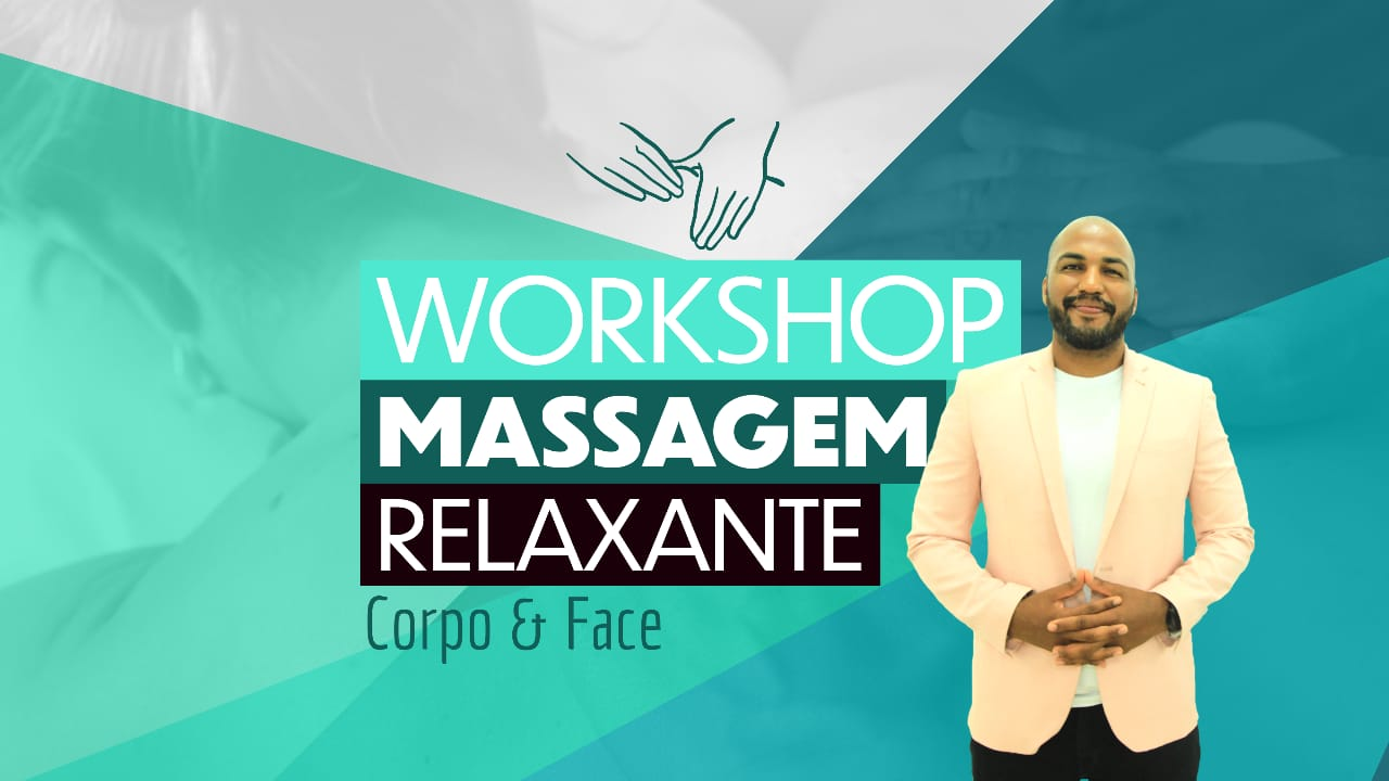 Workshop - Massagem Relaxante